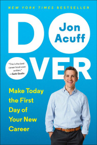 Do Over (Make Today the First Day of Your New Career) by Jon Acuff, 9780143109693