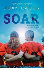 Soar - 9780147513151 by Joan Bauer, 9780147513151