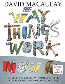 The Way Things Work Now by David Macaulay, 9780544824386