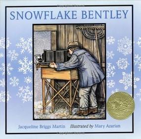 Snowflake Bentley - 9780395861622 by Jacqueline Briggs Martin, Mary Azarian, 9780395861622