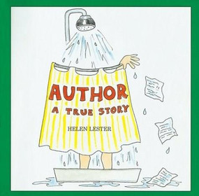 Author (A True Story) by Helen Lester, 9780618260102