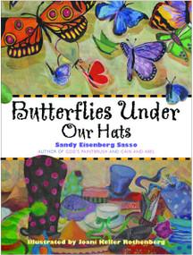 Butterflies Under Our Hats by Sandy Eisenberg Sasso, Joani Keller Rothenberg, 9781612615837