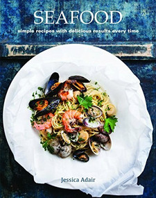 Seafood (simple recipes with delicious results every time) by Jessica Adair, 9781742579238