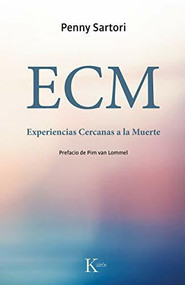 ECM Experiencias Cercanas a la Muerte by Penny Sartori, 9788499884721