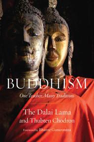 Buddhism (One Teacher, Many Traditions) - 9781614293927 by Dalai Lama, Thubten Chodron, Gunaratana, 9781614293927