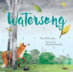Watersong by Tim McCanna, Richard Smythe, 9781481468817