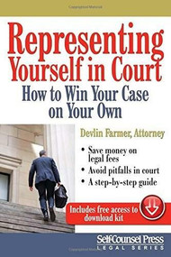 Representing Yourself in Court (US) (How to Win Your Case on Your Own) by Devlin Farmer, 9781770402263