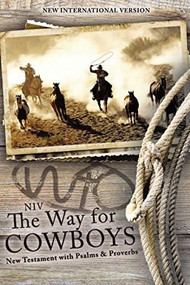 NIV, The Way for Cowboys New Testament with Psalms and Proverbs, Paperback (Miniature Edition) by  Zondervan, 9780310446040