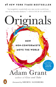 Originals (How Non-Conformists Move the World) - 9780143128854 by Adam Grant, Sheryl Sandberg, 9780143128854