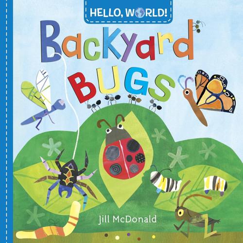 Hello, World! Backyard Bugs by Jill McDonald, 9780553521054