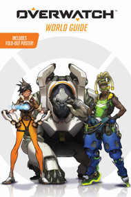 Overwatch: World Guide (Official) by Terra Winters, 9781338112801