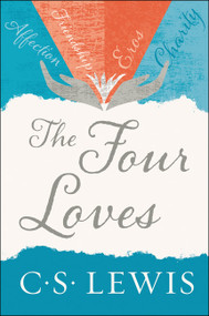 The Four Loves by C. S. Lewis, 9780062565396
