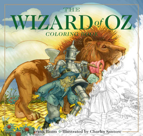 The Wizard of Oz Coloring Book (The Classic Edition) by Charles Santore, 9781604337068