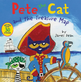 Pete the Cat and the Treasure Map by James Dean, James Dean, Kimberly Dean, 9780062404411