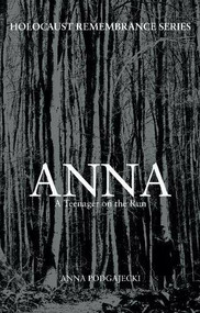 Anna (A Teenager on the Run) by Anna Podgajecki, Sandy Bloom, 9781445658773