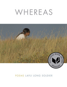 WHEREAS (Poems) by Layli Long Soldier, 9781555977672