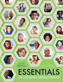 Essentials of Life-Span Development - 9780078035425 by John Santrock, 9780078035425