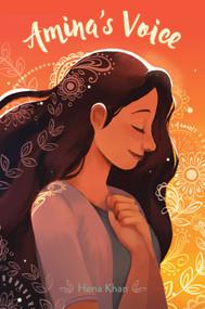 Amina's Voice by Hena Khan, 9781481492065