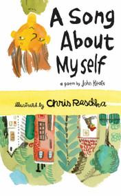 A Song About Myself by John Keats, Chris Raschka, 9780763650902
