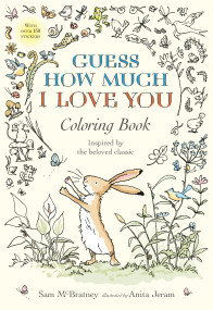 Guess How Much I Love You Coloring Book by Sam McBratney, Anita Jeram, 9780763694678