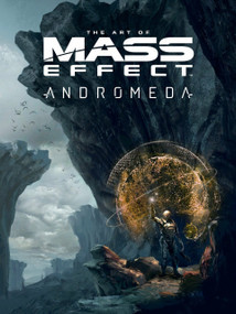 The Art of Mass Effect: Andromeda by Bioware, 9781506700755