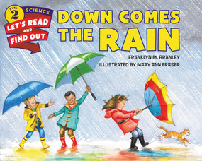 Down Comes the Rain - 9780062386632 by Dr. Franklyn M. Branley, Mary Ann Fraser, 9780062386632