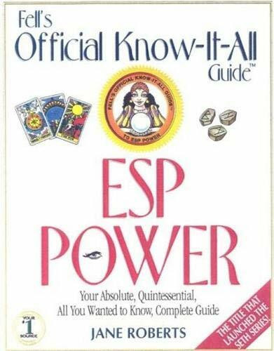 ESP Power (Fell's Offical Know-It-All Guide) by Jane Roberts, 9780883910160