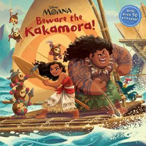 Beware the Kakamora! (Disney Moana) by RH Disney, RH Disney, 9780736436014