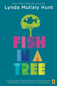 Fish in a Tree - 9780142426425 by Lynda Mullaly Hunt, 9780142426425
