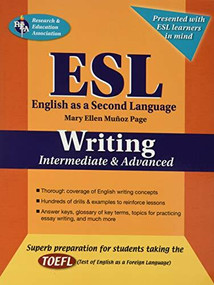 ESL Intermediate/Advanced Writing by Mary Ellen Munoz Page, Steven Michael Gras, Mary Jaskiewicz, 9780738601229