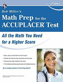 ACCUPLACER® Test, Bob Miller's Math Prep for the by Bob Miller, 9780738612119