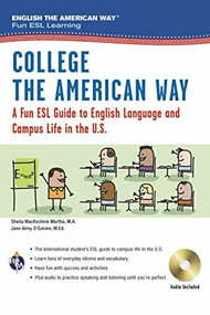 English the American Way: A Fun ESL Guide for College Students (Book + Audio) by Sheila MacKechnie Murtha, Jane Airey O'Connor, 9780738612133