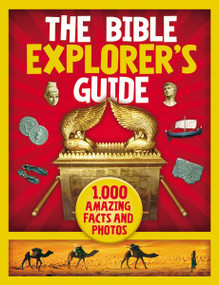 The Bible Explorer's Guide (1,000 Amazing Facts and Photos) by Nancy I. Sanders, 9780310758105