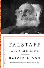 Falstaff (Give Me Life) by Harold Bloom, 9781501164132