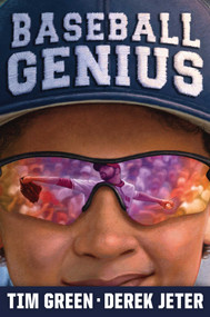 Baseball Genius (Baseball Genius 1) by Tim Green, Derek Jeter, 9781481468640