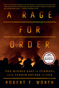 A Rage for Order (The Middle East in Turmoil, from Tahrir Square to ISIS) - 9780374536794 by Robert F. Worth, 9780374536794