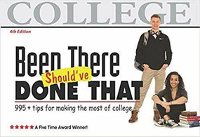 Been There, Should've Done That (tips for making the most of college) by Suzette Tyler, 9780965608695