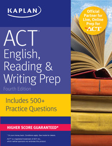 ACT English, Reading & Writing Prep (Includes 500+ Practice Questions) by Kaplan Test Prep, 9781506214429