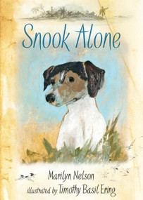 Snook Alone by Marilyn Nelson, Timothy Basil Ering, 9780763661205
