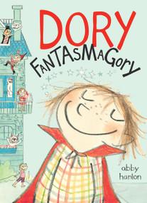 Dory Fantasmagory by Abby Hanlon, 9780803740884