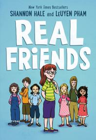 Real Friends - 9781626727854 by Shannon Hale, LeUyen Pham, 9781626727854
