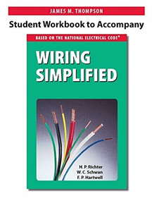 Student Workbook to Accompany Wiring Simplified by James M. Thompson, 9780997905304