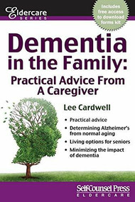 Dementia in the Family (Practical Advice From a Caregiver) by Lee Cardwell, 9781770402874