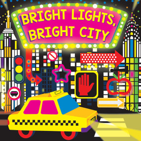 Bright Lights, Bright City by Hunter Reid, Stephanie Hinton, 9781499802436