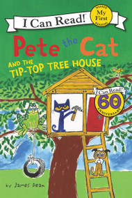 Pete the Cat and the Tip-Top Tree House - 9780062404312 by James Dean, James Dean, Kimberly Dean, 9780062404312