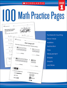 100 Math Practice Pages: Grade 1 by Scholastic, Mela Ottaiano, 9780545799379