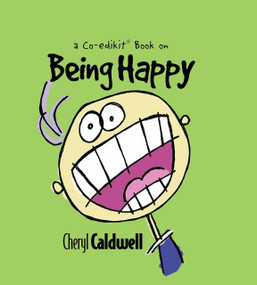 Being Happy by Cheryl Caldwell, 9781944833091