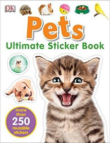 Ultimate Sticker Book: Pets by DK, 9781465462008