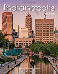 Indianapolis, IN - 9781934907511 by Jason Levengood, 9781934907511