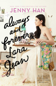 Always and Forever, Lara Jean by Jenny Han, 9781481430487
